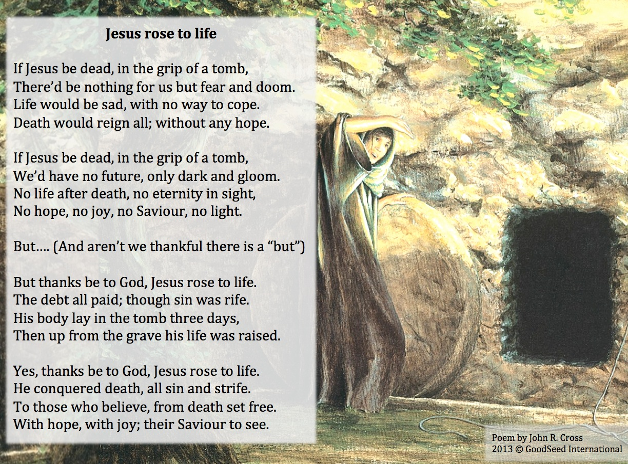 Jesus rose to life – A poem for Easter – The GoodSeed Blog