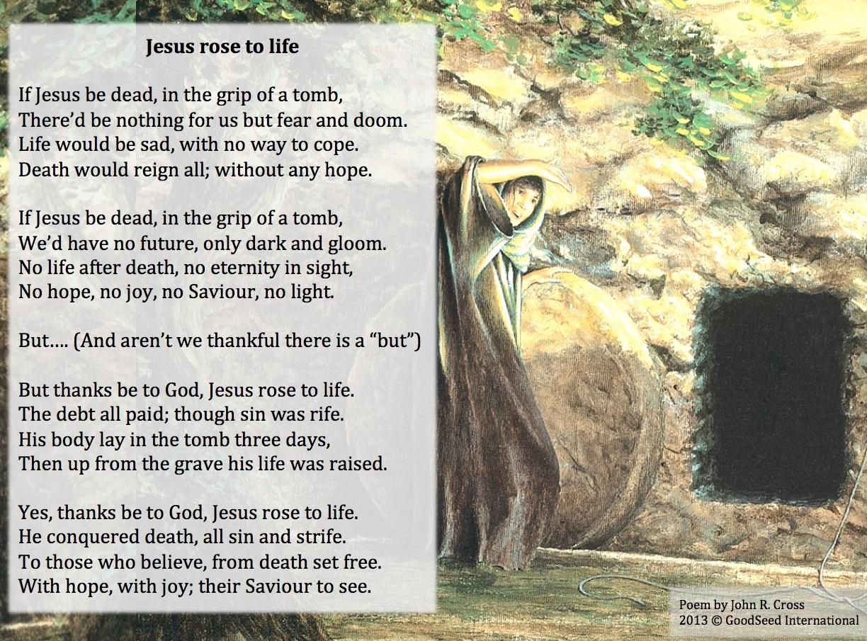 jesus rose to life u2013 a poem for easter u2013 the goodseed blog