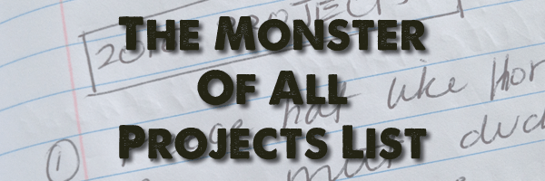 The Monster Of All Projects List