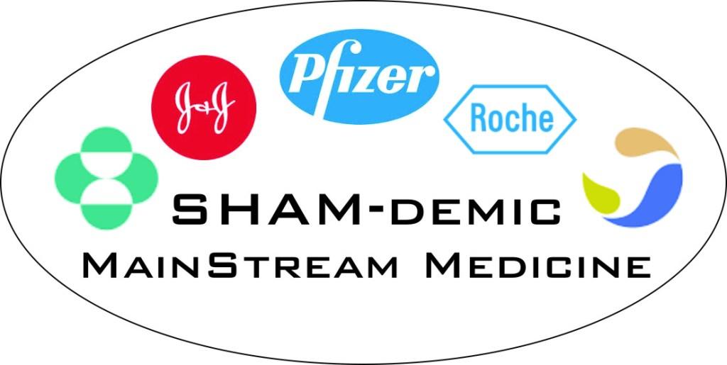 SHAMdemic – MainStream Medicine