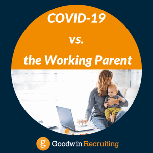 COVID-19 vs. the Working Parent