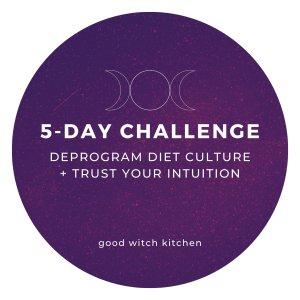 Deprogram Diet Culture Challenge
