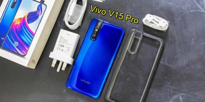 Vivo V15 Pro Full Phone Features & Specs