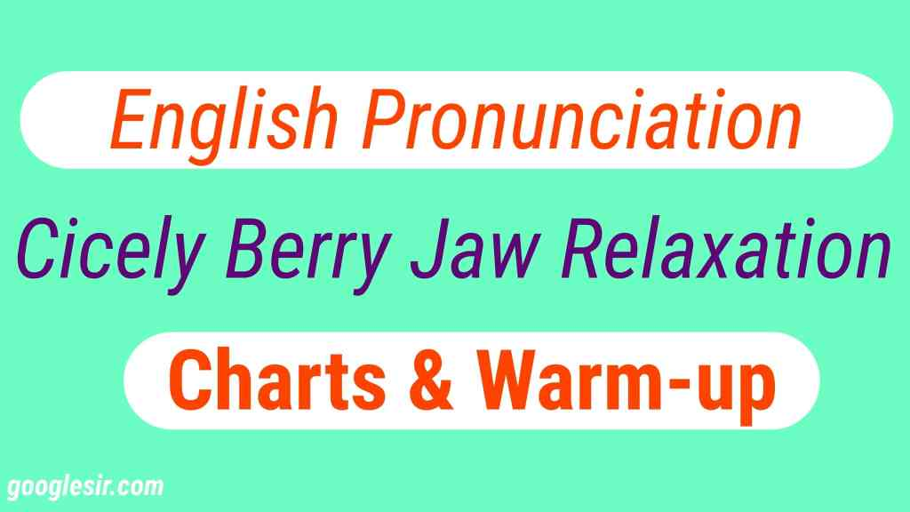 Cicely Berry Jaw Relaxation