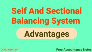 Advantages of sectional and self-balancing system