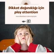 dikkat dağınıklığı için play attention kadıköy