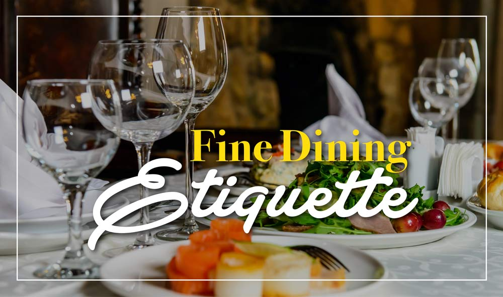 Fine Dining Etiquette With Go Places Go Places Digital