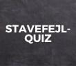 STAVEFEJL-QUIZ # 11 4