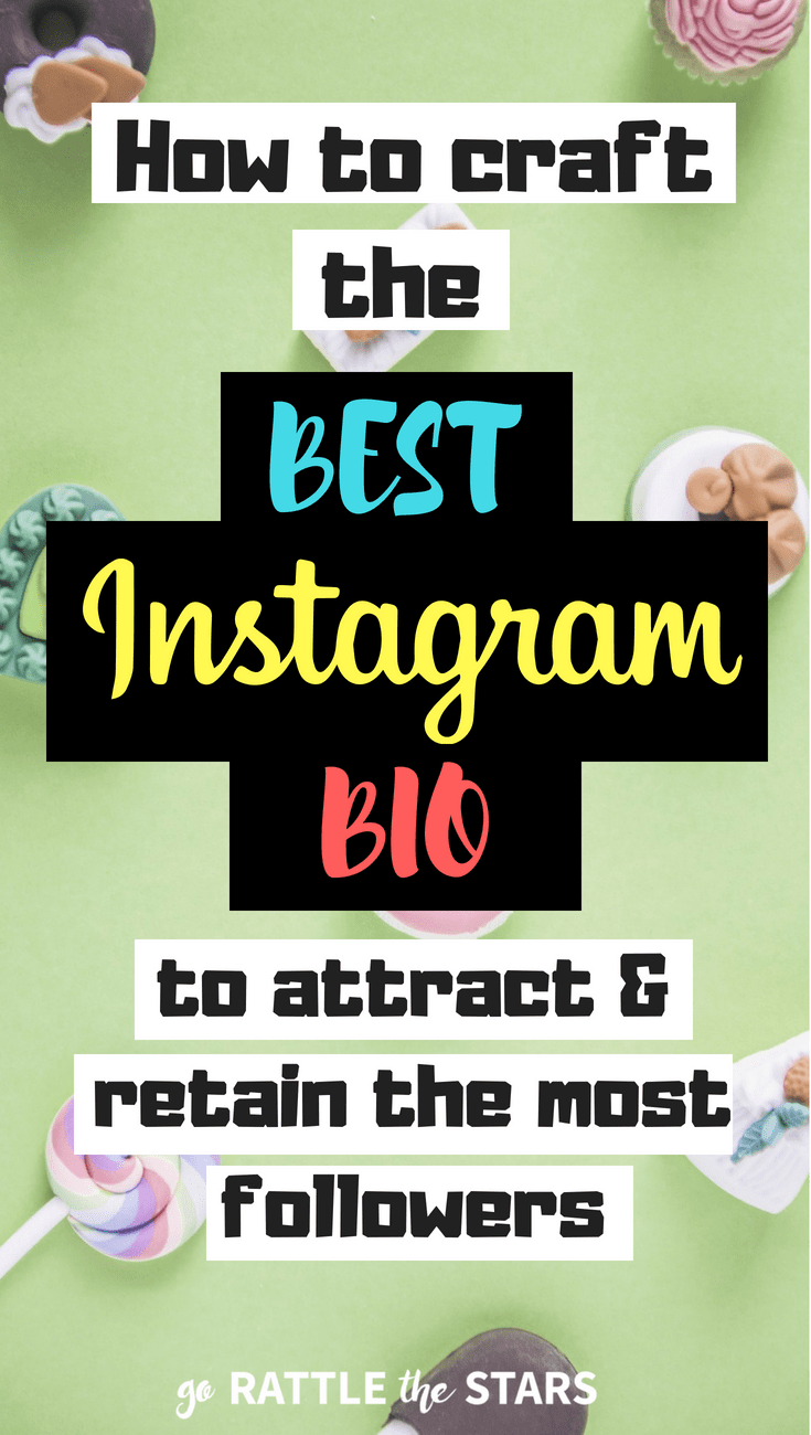 How To Craft The Best Instagram Bio To Get Followers