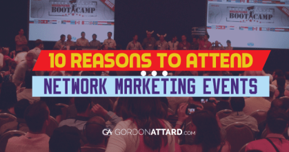 10 Reasons To Attend Network Marketing Events