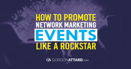How To Promote Network Marketing Events Like A Rockstar