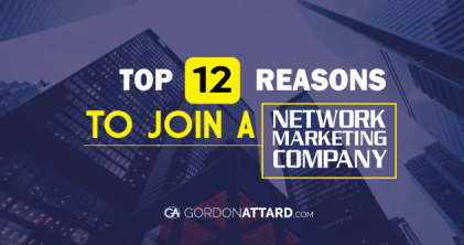 Top 12 Reasons To Join A Network Marketing Company