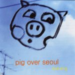 Pig Over Seoul cover