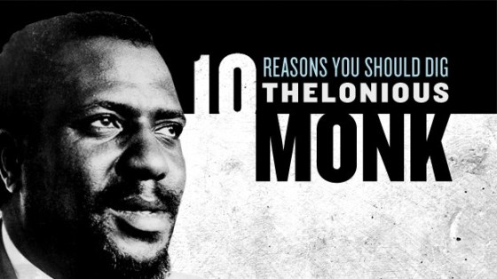 10-REASONS-THELONIOUS-MONK_16x9_620x350