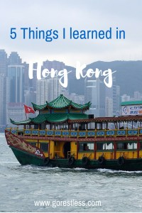 5 Things I learned in Hong Kong