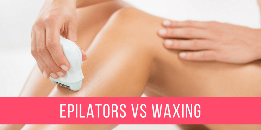 Epilators vs Waxing