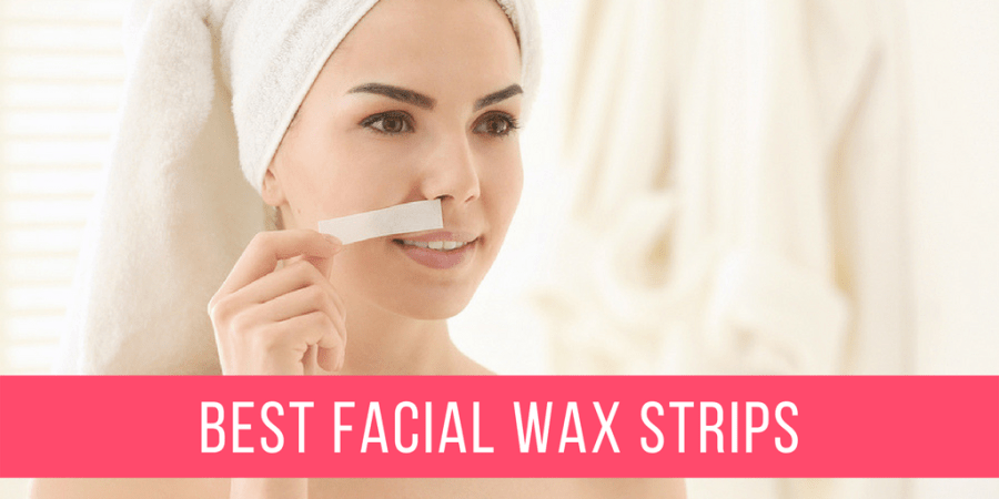 Best Facial Wax Strips