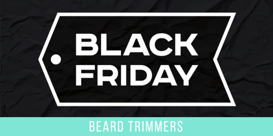 Best Beard Trimmer Deals Black Friday