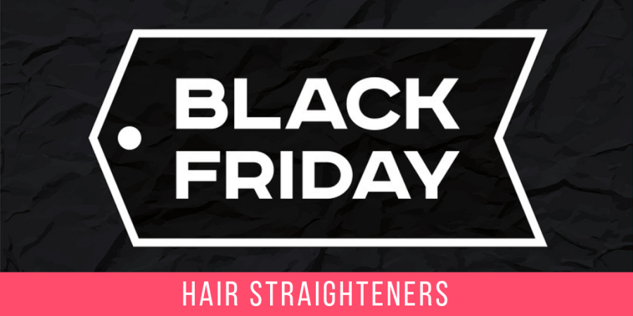 Best Hair Straightener Deals Black Friday