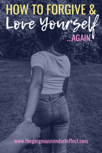 How to Love Yourself...Again.