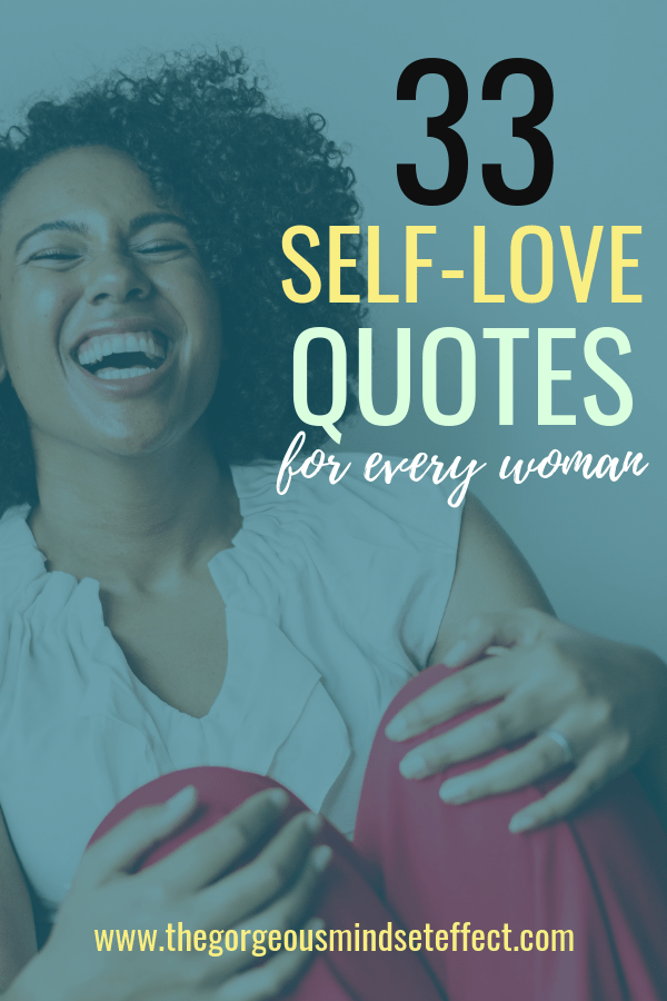 33 Self Love Quotes for Every Woman