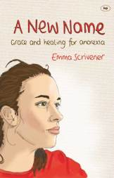 A New Name by Emma Scrivener