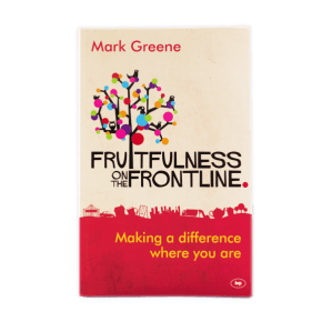 Fruitfulness on the Frontline by Mark Greene
