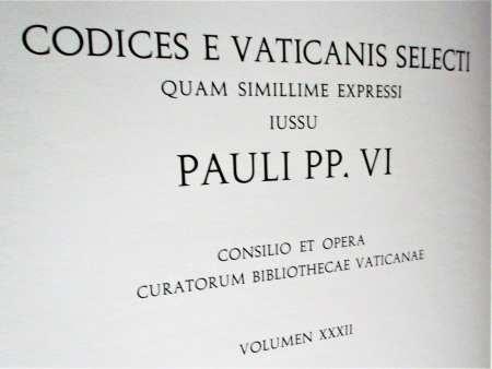 Codices e Vaticanis Selecti Quam Simillime Expressi Iussu Pauli PP. VI, Volumen XXXII