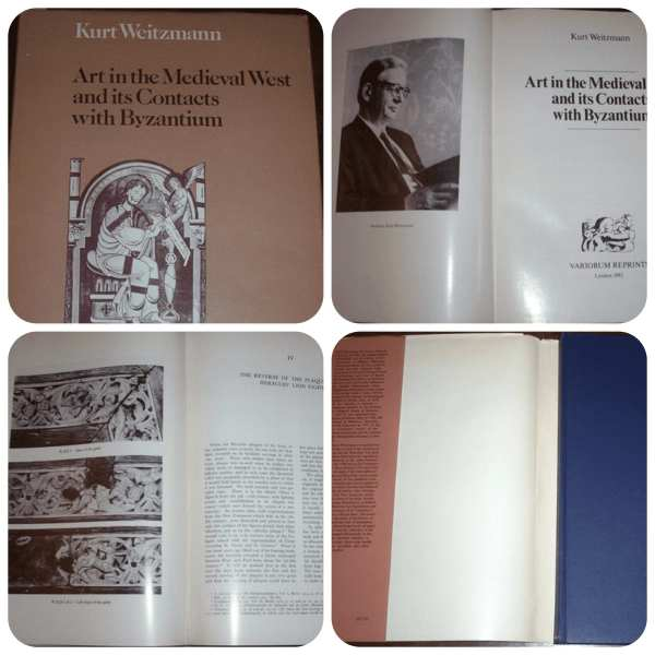 Kurt Weitzmann - Art in the Medieval West and its Contacts with Byzantium