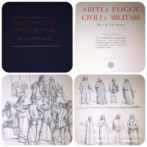 Abiti e Fogge - Civili e Militari - Federigo Stibbert