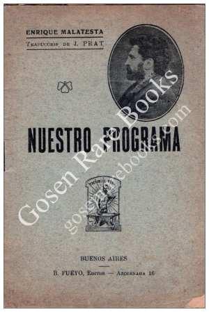 ANARCHISM, Enrico Malatesta - NUESTRO PROGRAMA
