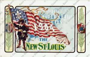 The World's Fair City 1904 New St. Louis