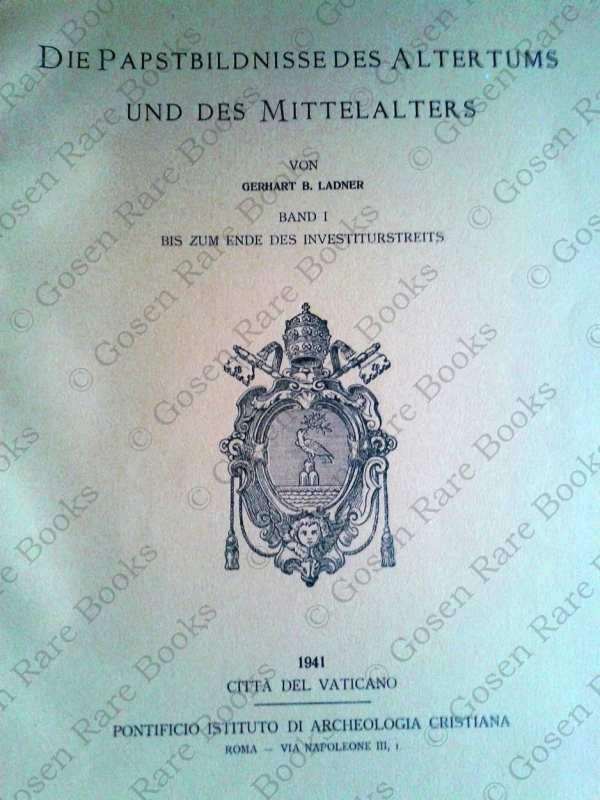 Ladner, Gerhart B. Die Papstbildnisse des Altertums und des Mittelalters