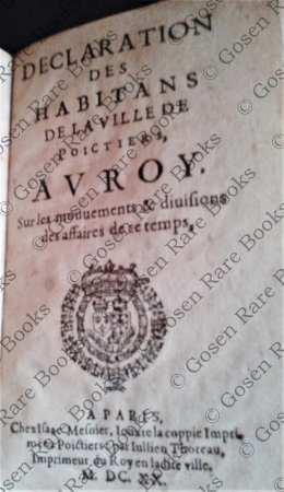 [Louis XIII] Declaration des Habitans de la Ville de Poictiers, au Roy 1620