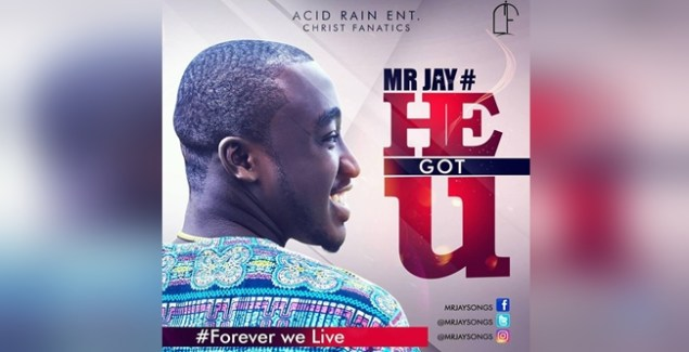 Mr Jay Songs He Got U mp3 song