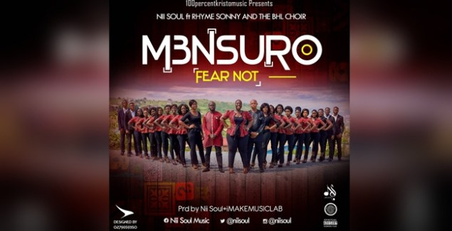 Nii Soul ft Rhyme Sonny and The BHL Choir M3nsuro