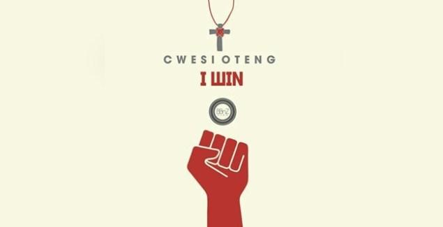 Cwesi Oteng releases I Win