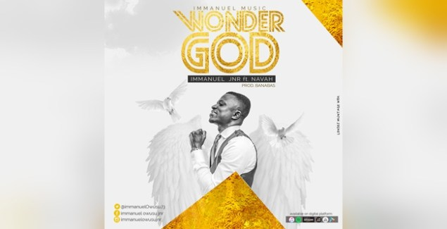 Immanuel Jnr Releases New Single Wonder God