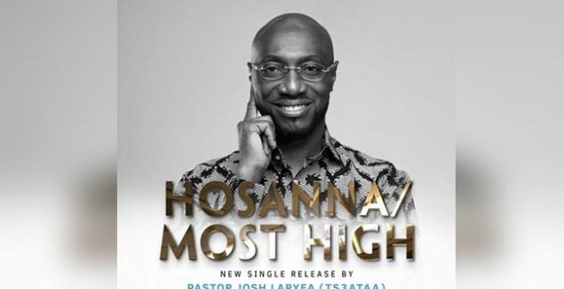Pastor Josh Laryea - Hosannah Most High