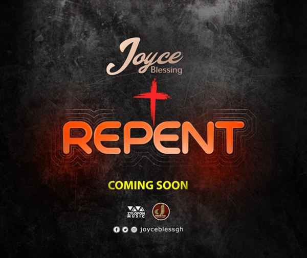 Joyce Blessing to Kick Start 2019 With Another Gospel Hit Song 'Repent'