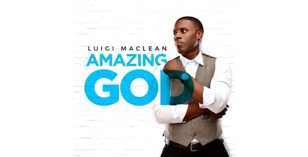 Luigi Maclean - Amazing God (Official Music Video)