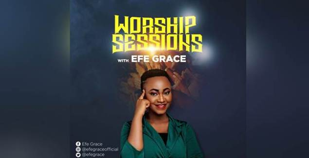 Efe Grace - Spontaneous Worship Sessions (Episode 1) (Music Download)