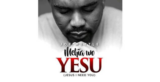 Joe Mettle – Mehia Wo Yesu (Jesus I Need You) (Music Download)