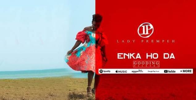 Lady Prempeh – Enka Ho Da music download
