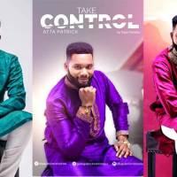 Take Control: Atta Patrick Shakes Up Gospel Scene With 'Take Control' Single + Video
