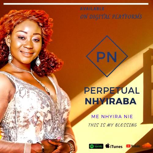 Perpetual Nhyiraba – Me Nhyira Nie (Full Album Download)