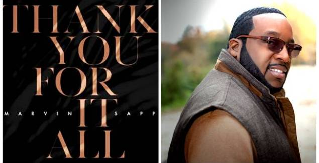 Marvin Sapp - Thank You For It All (Official Lyric Video)