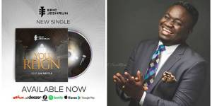 Eric Jeshrun ft Joe Mettle - You Reign (Music Download)