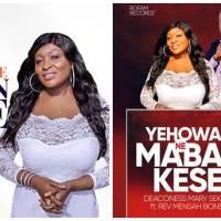 Deaconess Mary Sekyere ft Rev Mensah Bonsu – Yehowa Ne Maban Kese