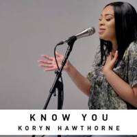 Koryn Hawthorne – Know You (Official Music Video)